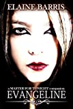 Evangeline: A Master For Tonight Companion Novel