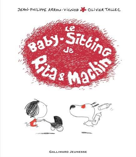 Le baby-sitting de Rita et Machin (French Edition)