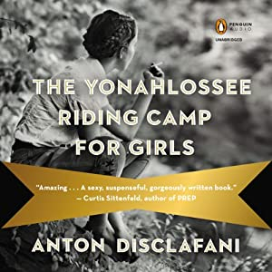 The Yonahlossee Riding Camp for Girls Audiobook