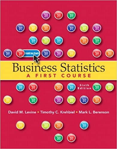 Business statistics a first course plus mystatlab with pearson business statistics a first course plus mystatlab with pearson etext access card package 6th edition david m levine timothy c krehbiel fandeluxe Gallery