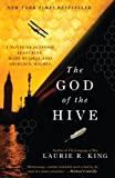 The God of the Hive: A novel of suspense featuring Mary Russell and Sherlock Holmes by  Laurie R. King in stock, buy online here