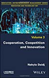 img - for Cooperation, Coopetition and Innovation (Innovation, Entrepreneurship, Management: Innovation and Technology) book / textbook / text book