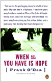 img - for When All You Have Is Hope book / textbook / text book