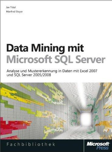 Data Mining mit Microsoft SQL Server: Analyse und Mustererkennung in Daten mit Excel 2007 und SQL Server 2005/2008 Gebundenes Buch – 18. Mai 2009 Jan Tittel 3866456492 329407 Programmiersprachen