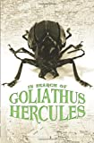 In Search of Goliathus Hercules, Jennifer Angus, 0807529907