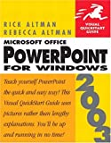 Microsoft Office Powerpoint 2003 for Windows, Rebecca Altman and Rick Altman, 0321193954