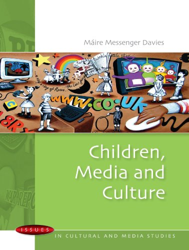 Children, Media and Culture (Issues in Cultural and Media...