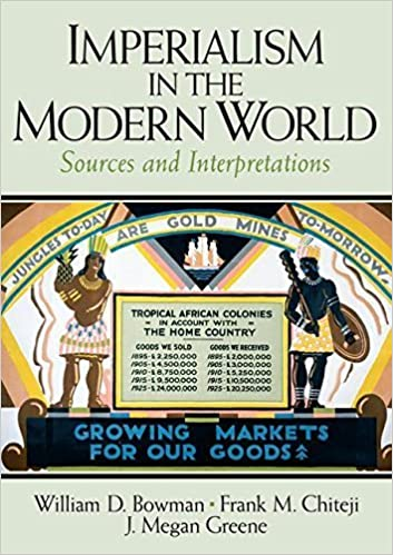 Imperialism in the Modern World: Sources and Interpretations (2006-09-19)