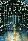 Harry Potter, tome 7 : Harry Potter et les reliques de la mort par Rowling