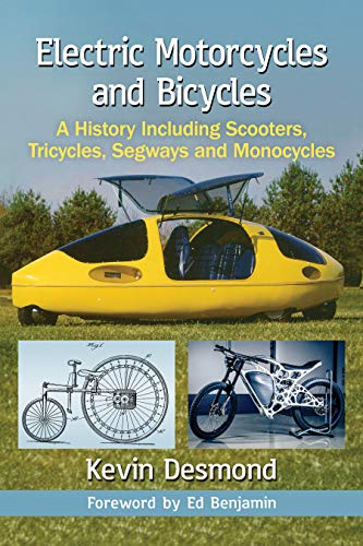 State Tricycle - Electric Motorcycles and Bicycles: A History Including Scooters, Tricycles, Segways and Monocycles