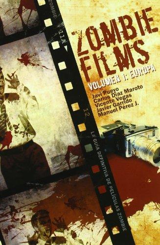 Descargar Libro Zombie Films Vol. I: Europa Javi Pueyo