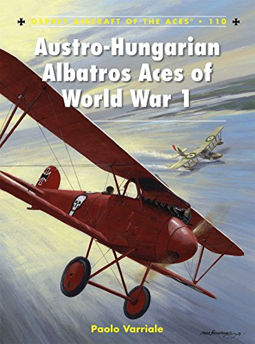 Austro-Hungarian Albatros Aces of World War 1 (Aircraft of the Aces) (Osprey Civil Aircraft)