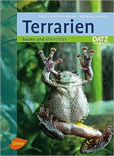 Terrarien bauen und einrichten: Amazon.de: Friedrich W Henkel ...
