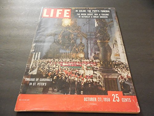Life October 27 1958 The Pope Dead (But In Color); Failed Moon Shot; Nixon