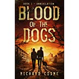 Blood of the Dogs: Book I: Annihilation