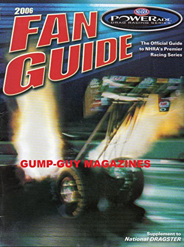 - Fan Guide 2006 THE OFFICIAL GUIDE TO NHRA'S PREMIER RACING SERIES Pro Stock Motorcycle Analysis GLOSSARY OF DRAG RACING TERMS Anatomy of A Funny Car TOP FUEL ANALYSIS High-Tech Haulers