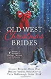 Old West Christmas Brides: 6 Historical Romances Celebrate Christmas on the Frontier by  Margaret Brownley in stock, buy online here