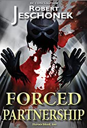 Forced Partnership (Forced Heroics Book 3) (English Edition)