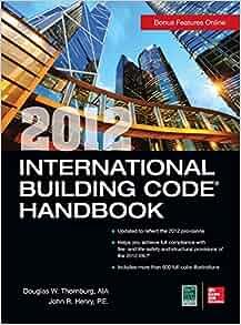 2012 International Building Code Handbook: Douglas W