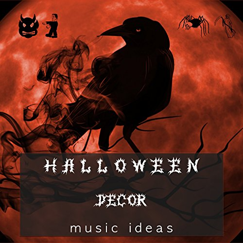 Halloween Decor - Music Ideas for a Happy Halloween Party Night (Ideas For A Halloween Night)