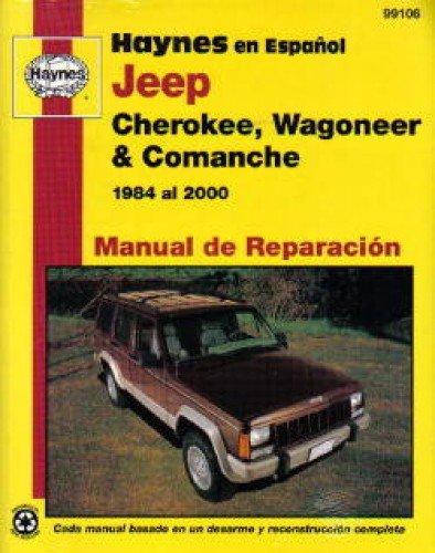 H99106 Jeep Cherokee Wagoneer Comanche 1984 thru 2000 Manual de Reparación Haynes
