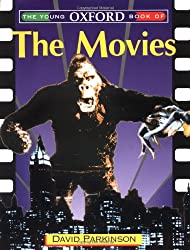 The Young Oxford Book of the Movies (Young Oxford Books)
