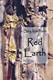 Red Earth, Stacy Anne Weeks, 1418484601