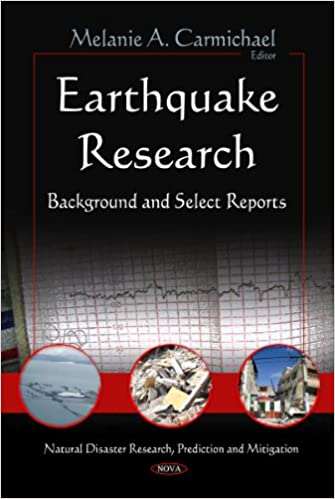 Download Earthquake Research: Background and Select Reports (Natural Disaster Research, Prediction and Mitigation) PDF, azw (Kindle), ePub, doc, mobi