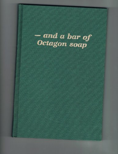 - And a Bar of Octagon Soap