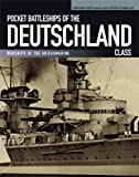 Pocket Battleships of the Deutschland Class, Gerhard Koop and Klaus-Peter Schmolke, 1591141656