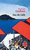img - for Eau de Cafe (Ldp Litterature) (French Edition) book / textbook / text book