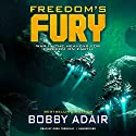 Freedom's Fury Audiobook by Bobby Adair Narrated by Greg Tremblay