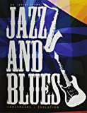 Jazz and Blues : Crossroads and Evolution, Brown, Jeremy, 1465241485