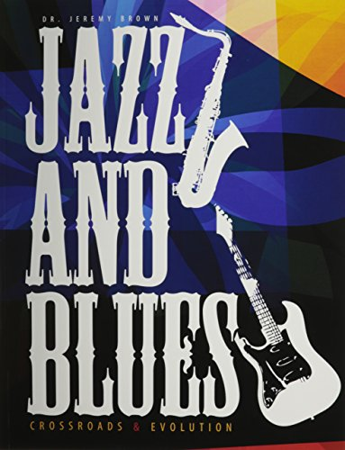 Jazz And Blues: Crossroads AND Evolution