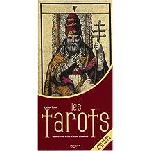 Tarots (Les) [avec cartes] [nouvelle édition]