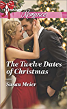 The Twelve Dates of Christmas (Harlequin Romance)