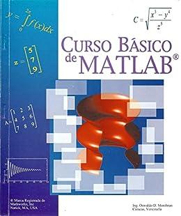 CURSO BASICO DE MATLAB (Spanish Edition)