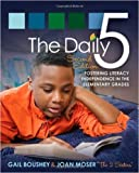img - for The Daily 5: Fostering Literacy in the Elementary Grades by Gail Boushey Joan Moser 2nd edition (Textbook ONLY, Paperback) book / textbook / text book