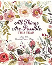 2022-2026 Monthly Planner 5 Years- All Things Are Possible This Year: 60 Months Yearly Planner Monthly Calendar, Agenda Schedule Organizer and Appointment Notebook with Federal Holidays