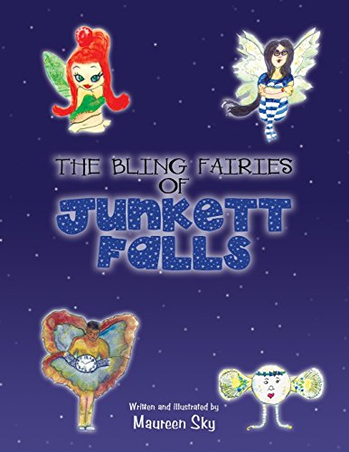 "The ""Bling"" Fairies of Junkett Falls"