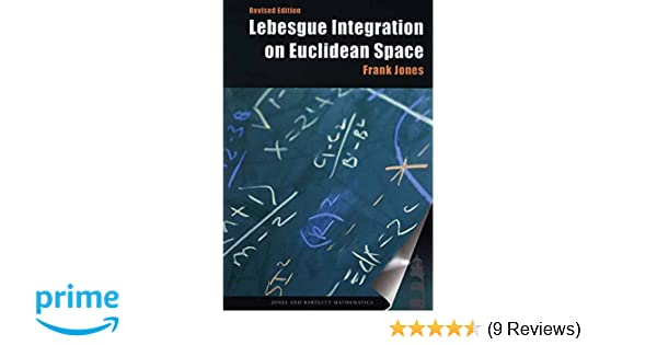 Read Lebesgue Integration On Euclidean Space Revised