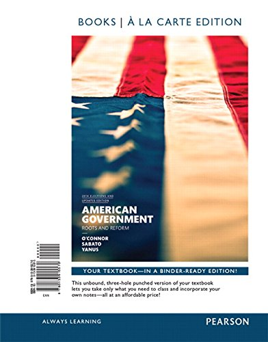 American Government, 2014 Elections and Updates Edition, Books A La Carte Edition Plus NEW MyPoliSciLab for American Government -- Access Card Package (12th Edition)