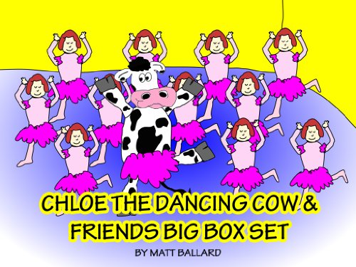 Flying Fun Set - Chloe the Dancing Cow & Friends BIG BOX SET: Chloe the Dancing Cow, Ava the Talking Kangaroo, Ned and Buck, a Fish and a Duck, Oh The Things You Can See!, Lilly and the Flying Fruit Cup