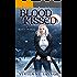 Blood Kissed: An Urban Fantasy Novel (Blood Heiress Book 1)