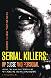 serial killer development The paperback of the the serial killer files: the who, what, where, how, and why of the world's most terrifying murderers by harold schechter at barnes.
