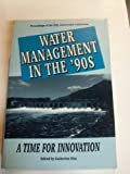 Water Management in the '90s, , 0872629120