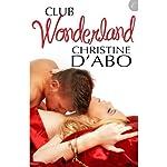 Club Wonderland | Christine d'Abo