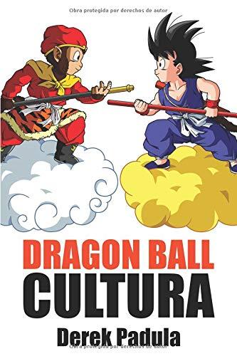 Dragon Ball Cultura: Origen: Volume 1 Tapa blanda – 30 ago 2018 Derek Padula 1943149399 Cultural & media studies Manga guides & reviews
