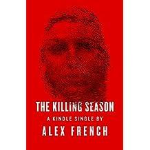 The Killing Season (Kindle Single)