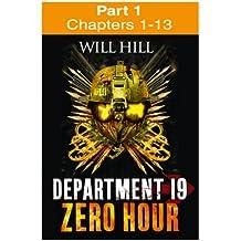 Zero Hour: Part 1 of 4 (Department 19, Book 4)